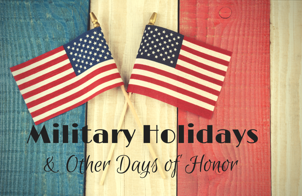 Military Holidays & Days of Honor
