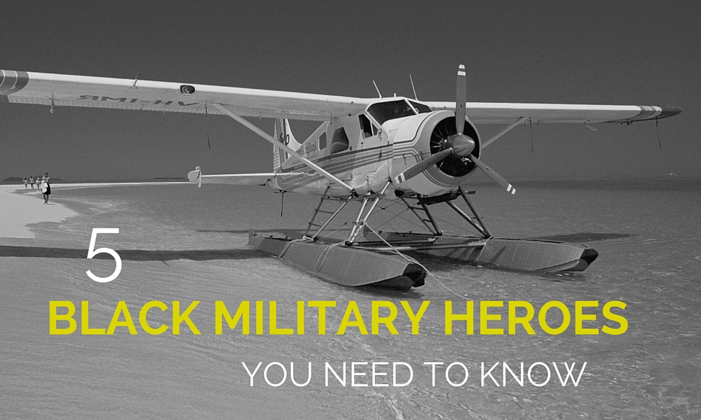 5 Black Military Heroes You Need to Know