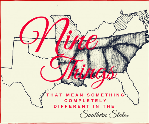 9 Things that Mean Something Different in the South