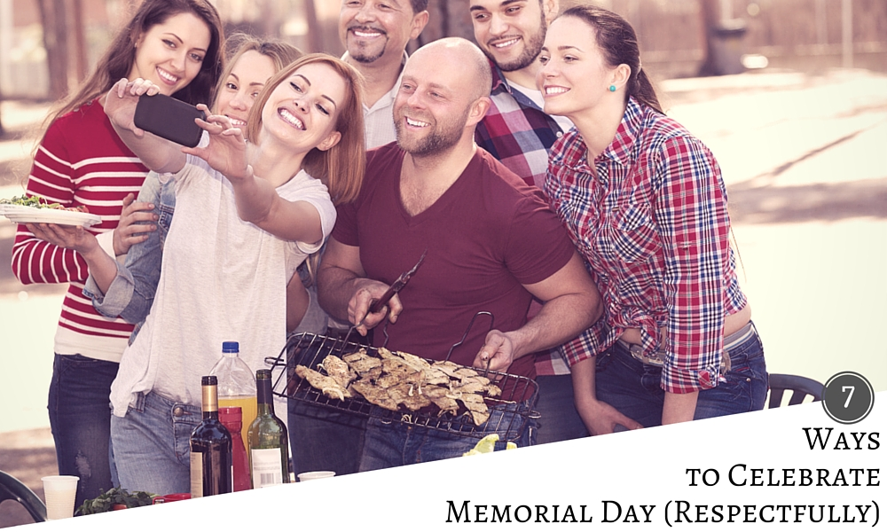 7 ways to celebrate memorial day